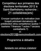 Les élections territoriales à Saint-Barthélemy sont programmées pour dans 6 mois, premier tour le 18 mars 2012... toujours pas de second ?